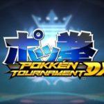 POKKEN TOURNAMENT DX DEMO AUGUST 23