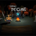 Survive! Mr. Cube makes its way onto the Playstation 4!