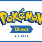 Pokemon-Centered Nintendo Direct Scheduled June 6th